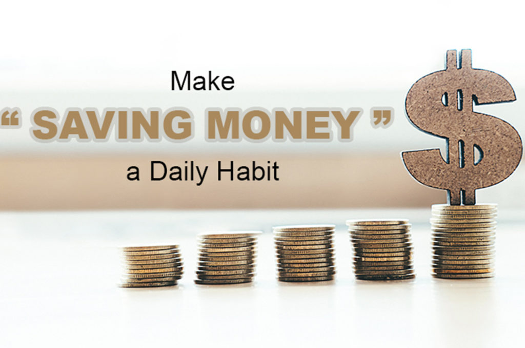 """Read more about the article Make """"Saving Money"""" a Daily Habit"""