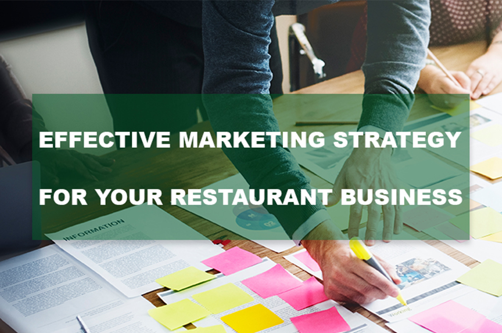 Read more about the article Effective Marketing Strategy for your Restaurant Business
