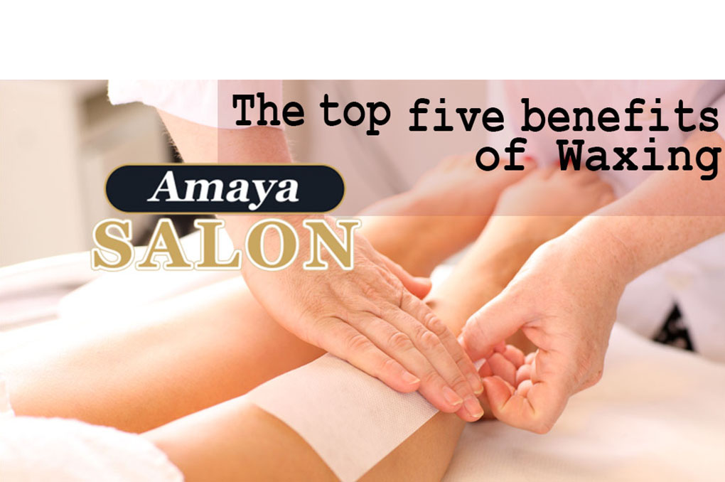 The top 5 benefits of Waxing
