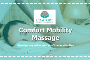 Read more about the article Comfort Mobility Massage