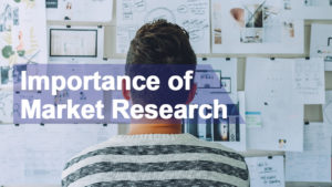 Read more about the article Importance of Market Research