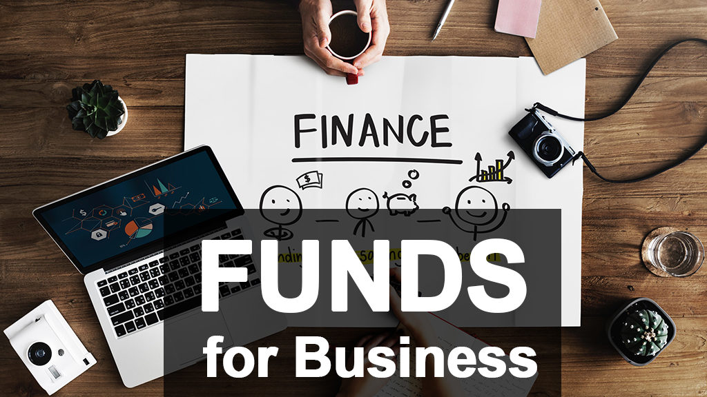 Funds for Business