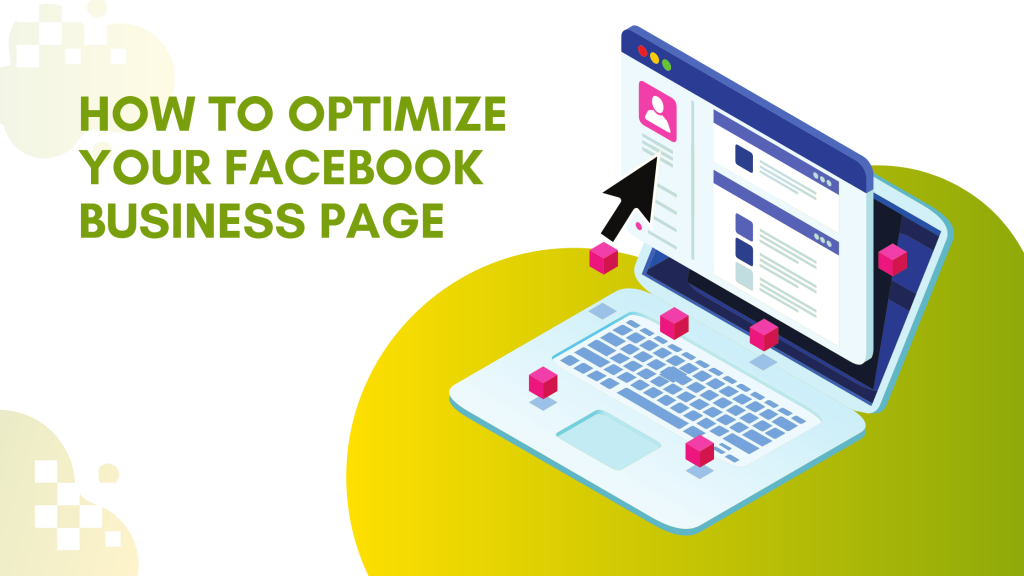 Read more about the article How to Optimize Your Facebook Business Page