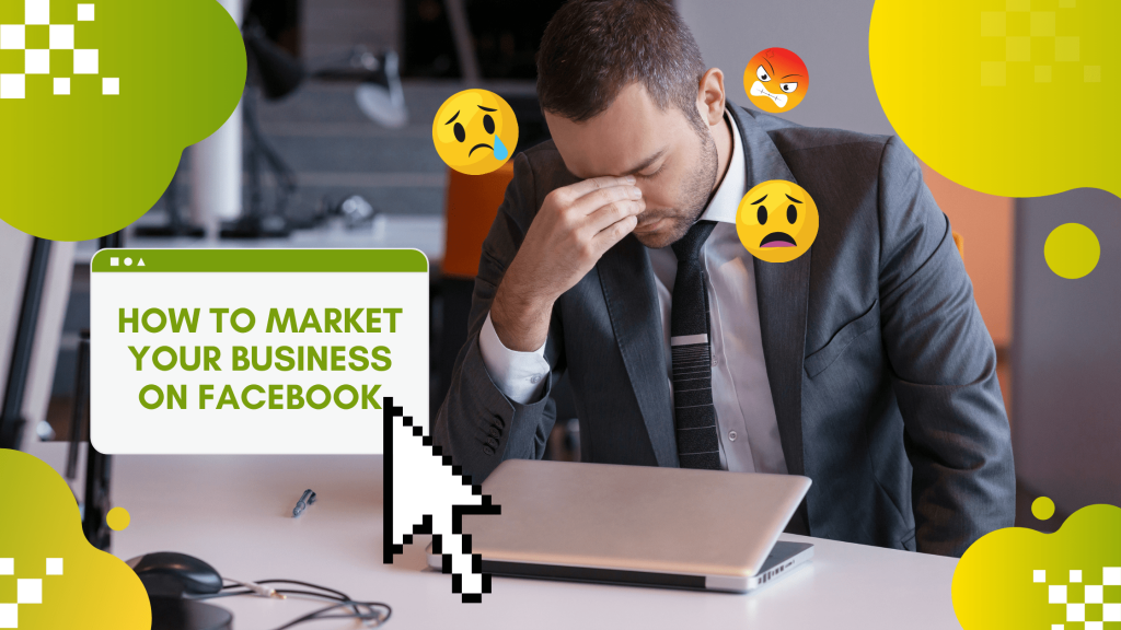 Read more about the article How to Market Your Business on Facebook